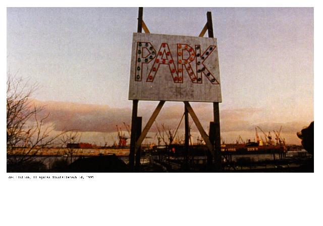Bekleuchtetes Parkschild, einfach aufgebaut von Willy, mit Strom vom Pudel , 1996